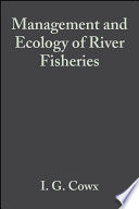 Management and Ecology of River Fisheries