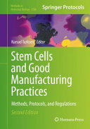 Stem Cells and Good Manufacturing Practices Book