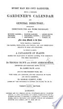 Everyman his own Gardener ... By Thomas Mawe, and J. Abercrombie or rather, by J. Abercrombie alone . The twenty-third edition ... By James Main
