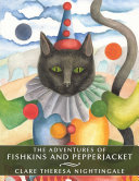 The Adventures of Fishkins and Pepperjacket
