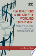 New Directions In The Study Of Work And Employment Book PDF