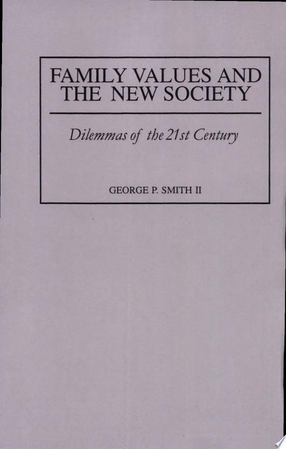 Family Values and the New Society