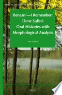 Benasn I Remember Dene Su In Oral Histories With Morphological Analysis