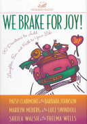 We Brake For Joy