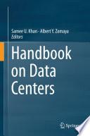 """Handbook on Data Centers"" by Samee U. Khan, Albert Y. Zomaya"