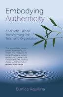 Embodying Authenticity