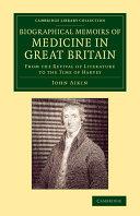 Biographical Memoirs of Medicine in Great Britain