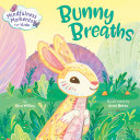 Mindfulness Moments for Kids  Bunny Breaths