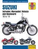 Suzuki Intruder  Marauder  Volusia and Boulevard Haynes Service   Repair Manual