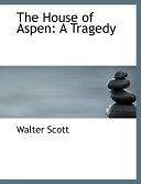 The House of Aspen Book