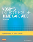 Mosby's Textbook for the Home Care Aide - E-Book