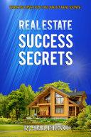 Real Estate Success Secrets