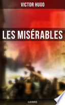Les Misérables (Illustrated)