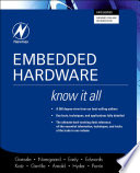 Embedded Hardware  Know It All Book