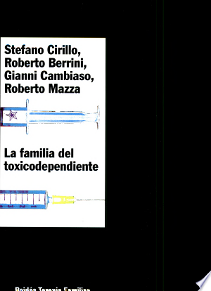 Download La familia del toxicodependiente Free Books - Dlebooks.net