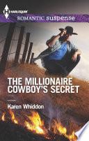 The Millionaire Cowboy s Secret
