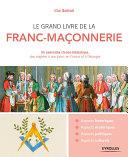 Pdf Le grand livre de la franc-maçonnerie Telecharger