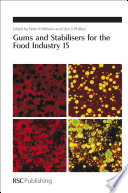 Gums And Stabilisers For The Food Industry 15 Book PDF
