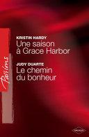 Pdf Une saison à Grace Harbor - Le chemin du bonheur (Harlequin Passions) Telecharger