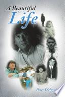 A Beautiful Life Book PDF