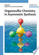 Organosulfur Chemistry in Asymmetric Synthesis