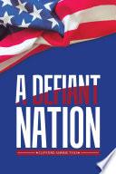 A Defiant Nation