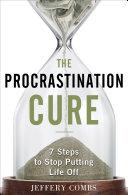 Pdf The Procrastination Cure