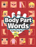 My First Body Part Words Coloring Book