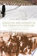 Genocide and Gender in the Twentieth Century