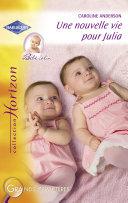 Une nouvelle vie pour Julia (Harlequin Horizon) ebook