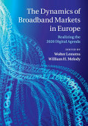 The Dynamics of Broadband Markets in Europe