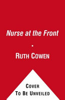 A Nurse at the Front