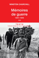 Mémoires de guerre (Tome 2) - 1941-1945