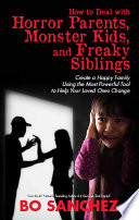 How to Deal with Horror Parents  Monster Kids  and Freaky Siblings