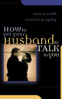 How to Get Your Husband to Talk to You Book PDF
