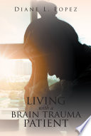 Living With A Brain Trauma Patient