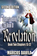 Understanding The Book Of Revelation Book Two Second Edition