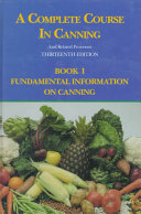 A Complete Course in Canning and Related Processes: Fundamental information on canning