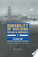 Durability Of Building Materials Components 7 Vol 1