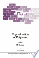 Crystallization of Polymers Book
