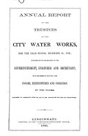 Annual Report of the Trustees of the City Water Works for the Year Ending...