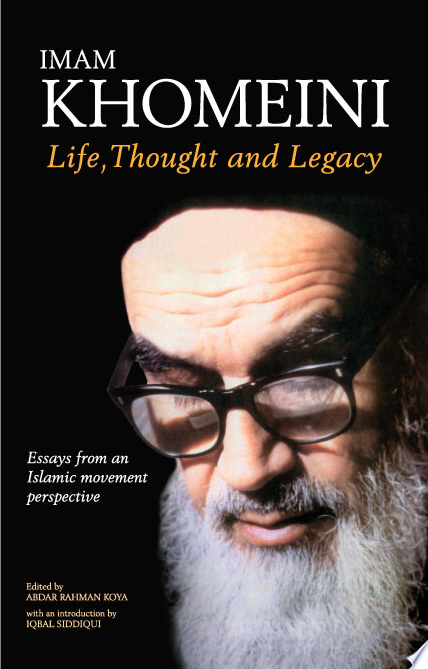Imam Khomeini  Life  Thought and Legacy