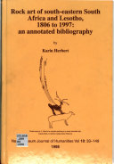 Rock Art of South eastern South Africa and Lesotho  1806 to 1997