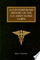 A Contemporary History Of The U S Army Nurse Corps