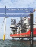 Building an Offshore Wind Farm