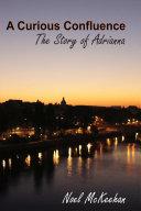 A Curious Confluence  The Story of Adrianna