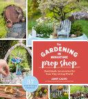 The Gardening in Miniature Prop Shop