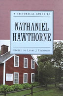 A Historical Guide to Nathaniel Hawthorne