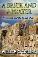 A Brick and a Prayer
