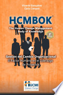Hcmbok The Human Change Management Body Of Knowledge